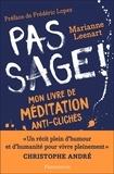 Marianne Leenart - Pas sage ! - Mon livre de méditation anti-clichés.