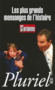 Marianne - Les plus grands mensonges de l'histoire.