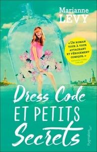 Marianne Lévy - Dress code et petits secrets.