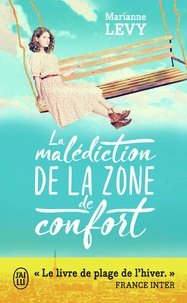 Marianne Lévy - La malédiction de la zone de confort.