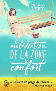 Livres gratuits télécharger des livres audio La malédiction de la zone de confort ePub iBook par Marianne Lévy