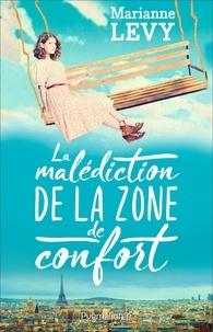 Marianne Lévy - La malédiction de la zone de confort.