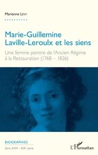 Marie-Guillemine Laville-Leroulx et les siens - Une femme peintre de lAncien Régime à la Restauration (1768-1826).pdf