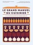 Marianne Magnier-Moreno - Le grand manuel du cuisinier - Et vos rêves de chef deviennent réalité.