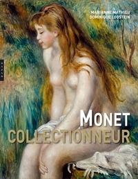 Marianne Mathieu et Dominique Lobstein - Monet collectionneur.