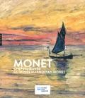 Marianne Mathieu et Aurélie Gavoille - Monet - Chefs-d'oeuvre du Musée Marmottan Monet.