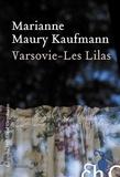 Marianne Maury Kaufmann - Varsovie-Les Lilas.