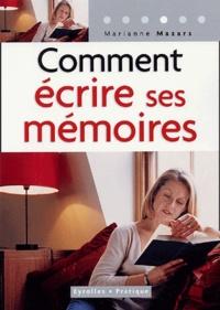 Comment écrire ses mémoires - Guide pratique de lautobiographie.pdf