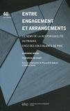 Marianne Modak et Françoise Messant - Entre engagement et arrangements - Le sens de la responsabilité au travail chez des cols blancs de PME.