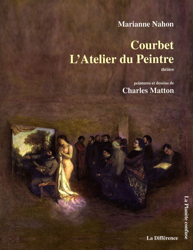Marianne Nahon - Courbet - L'Atelier du Peintre.