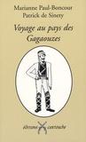 Marianne Paul-Boncour et Patrick de Sinety - Voyage au pays des Gagaouzes.