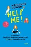 Marianne Power - Help me ! - Comment le développement personnel a changé ma vie.