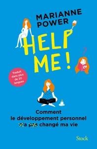 Marianne Power - Help me ! - Comment le développement personnel n'a pas changé ma vie.