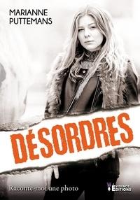 Marianne Puttemans - Désordres.