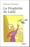 Marianne Puttemans - La Prophétie de Laïal.