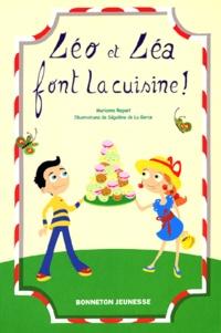 Marianne Raguet - Léo et Léa font la cuisine !.
