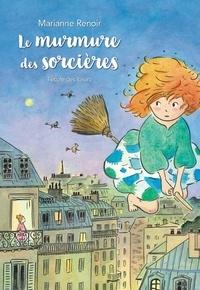 Marianne Renoir - Le murmure des sorcières.