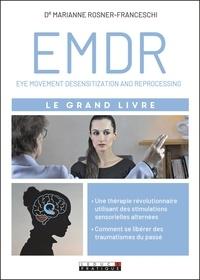 Marianne Rosner-Franceschi - L'EMDR - Le grand livre.