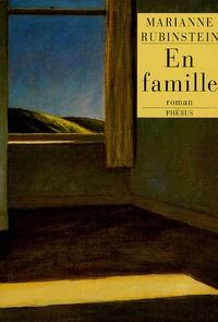 Marianne Rubinstein - En famille.