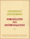 Marianne Rubinstein - Le journal de Yaël Koppman.