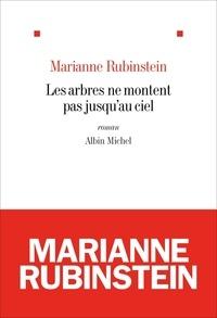 Marianne Rubinstein et Marianne Rubinstein - Les Arbres ne montent pas jusqu'au ciel.