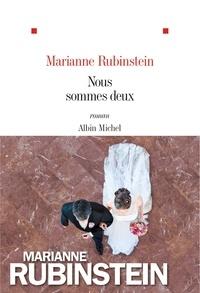 Marianne Rubinstein - Nous sommes deux.