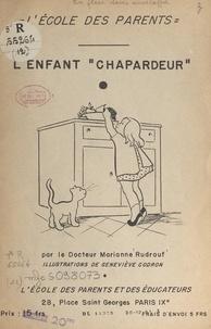 Marianne Rudrauf et Geneviève Codron - L'enfant chapardeur.