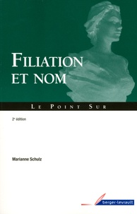 Filiation et nom - Marianne Schulz pdf epub