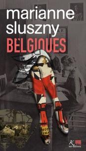 Marianne Sluszny - Belgiques.