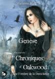 Marianne Stern - Genèse - Les chroniques d'Oakwood.