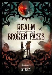 Marianne Stern - Realm of Broken Faces.