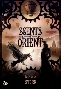 Marianne Stern - Scents of Orient.