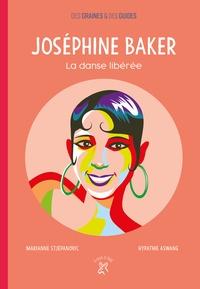 Marianne Stjepanovic et Hypathie Aswang - Joséphine Baker - La danse libérée.