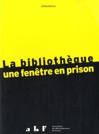 La bibliothèque : une fenêtre en prison.pdf