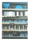 Marianne Thys et Philip Heylen - Le MAS dévoilé 2007-2011.