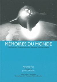 Marianne Thys - Mémoires du monde.