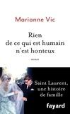 Marianne Vic - Rien de ce qui est humain n'est honteux.