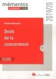 Marianne Villemonteix - Droit de la concurrence - Cours intégral et synthètique.