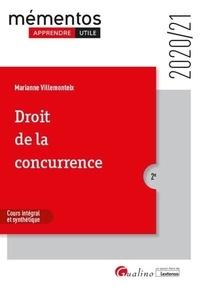 Marianne Villemonteix - Droit de la concurrence - Cours intégral et synthétique.