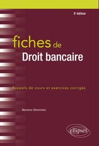 Marianne Villemonteix - Fiches de droit bancaire - Rappels de cours et exercices corrigés.