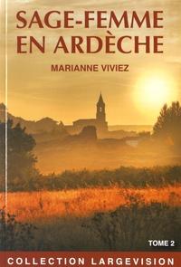 Marianne Viviez - Les mémoires de Marie-Noëlle Bat, sage-femme de l'Ardèche - Tome 2.