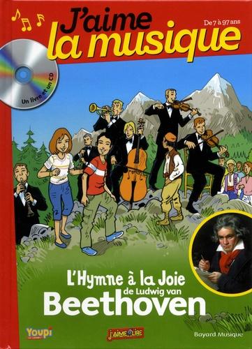 Marianne Vourch et Emmanuel Cerisier - L'hymne à la joie de Ludwig von Beethoven. 1 CD audio
