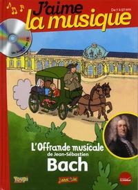 Marianne Vourch et Axel Renaux - L'offrande musicale de Jean-Sébastien Bach. 1 CD audio