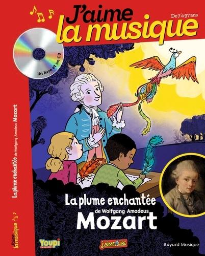 La plume enchantée de Wolfgang Amadeus Mozart  avec 1 CD audio