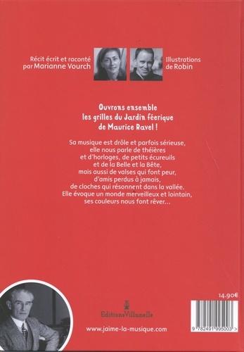 Le jardin féerique de Maurice Ravel  avec 1 CD audio MP3