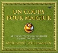 Marianne Williamson - Un cours pour maigrir - Livre audio 1 CD.