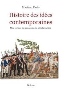 Mariano Fazio - Histoire des idées contemporaines - Une lecture du processus de sécularisation.
