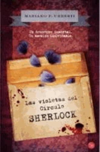 Mariano Urresti - Las violetas del Círculo Sherlock.