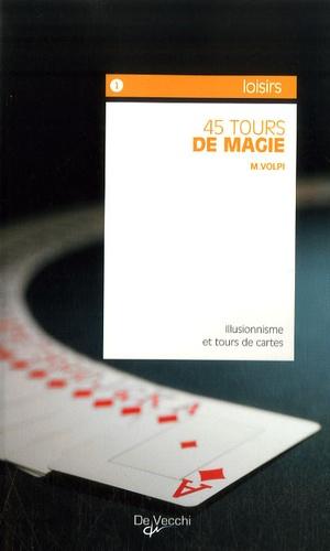 Mariano Volpi - 45 tours de magie.