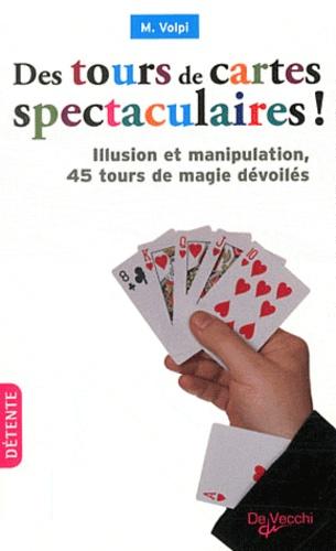 Mariano Volpi - Des tours de cartes spectaculaires !.